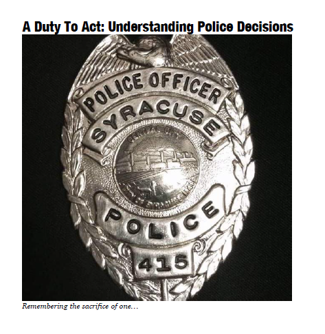 A Duty to Act: Understanding Police Decisions – Tim Boehlert